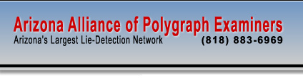 Arizona Alliance of Polygraph Examiners - Arizona's Largest Lie Detection Network